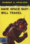 Have Spacesuit Will Travel