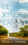 The Sky High Road