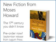 Nzinga - African Warrior Queen by Moses Howard