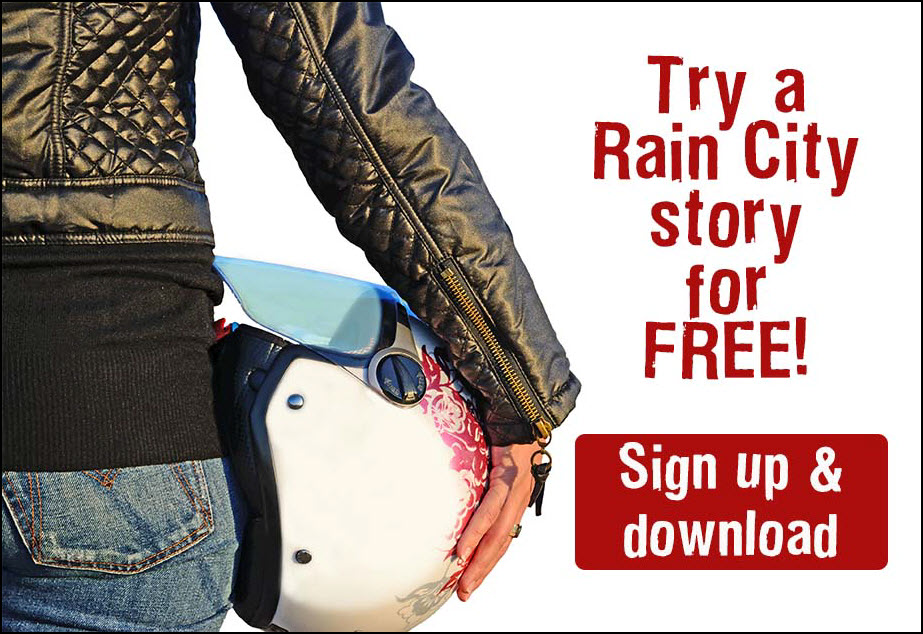 FREE Rain City Story - Sign Up!